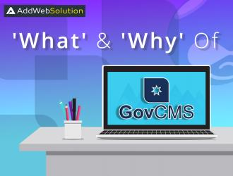 AddWeb, Answers the 'What' & 'Why' of govCMS!